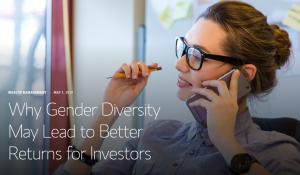 Perché la diversità di genere può portare a migliori rendimenti per gli investitori