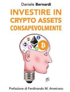 Investire in crypto assets consapevolmente con Daniele Bernardi