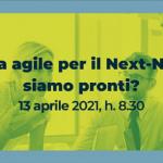 Cultura agile per il Next-Normal: siamo pronti?
